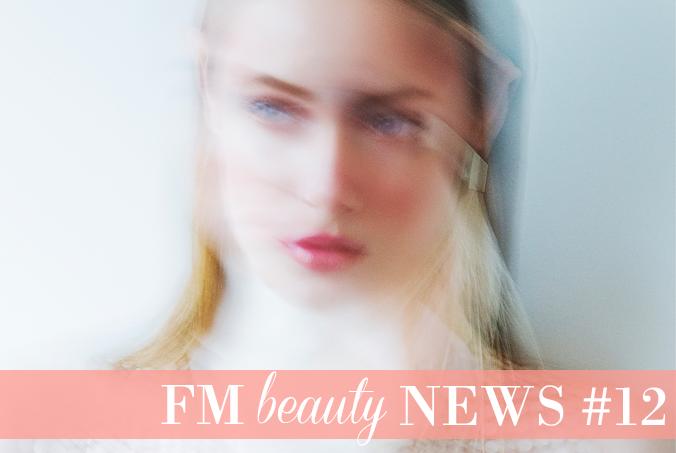 FM Beauty News #12
