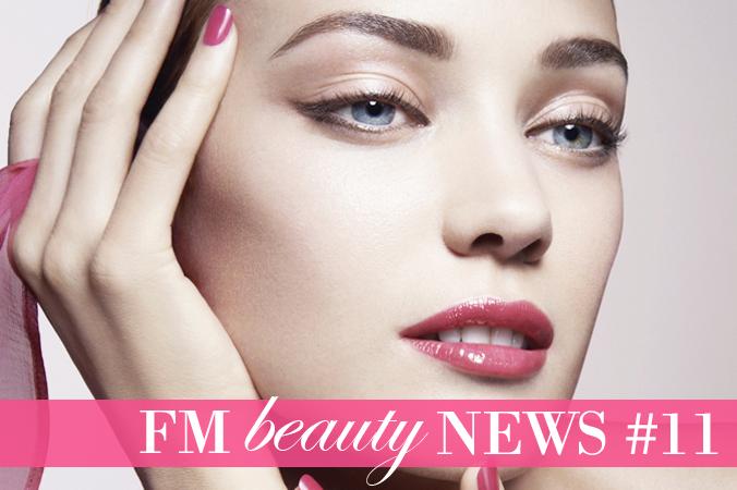 FM Beauty News #11